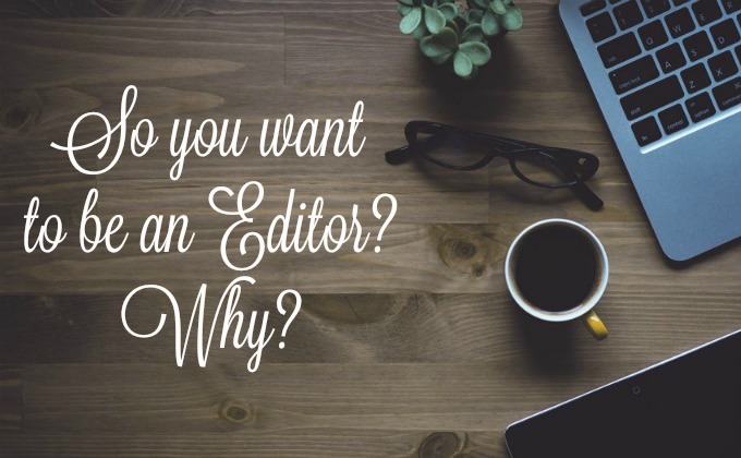 so-you-want-to-be-an-editor