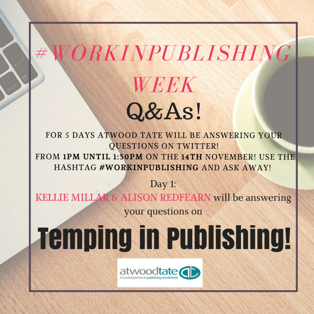 twitter q a temping in publishing atwood tate temping in publishing