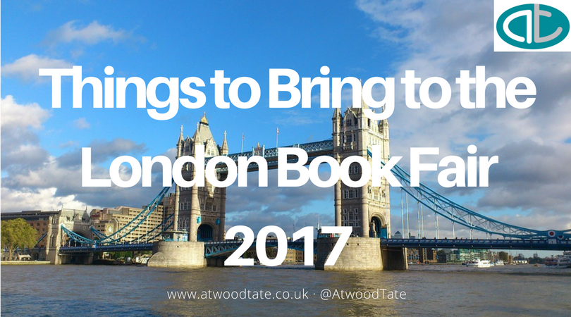 Things to Bring to the London Book Fair 2017