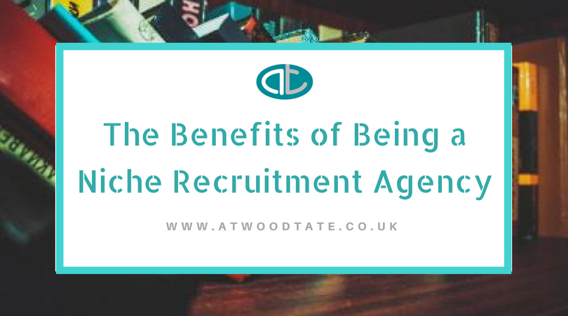 Benefits of being a niche recruitment