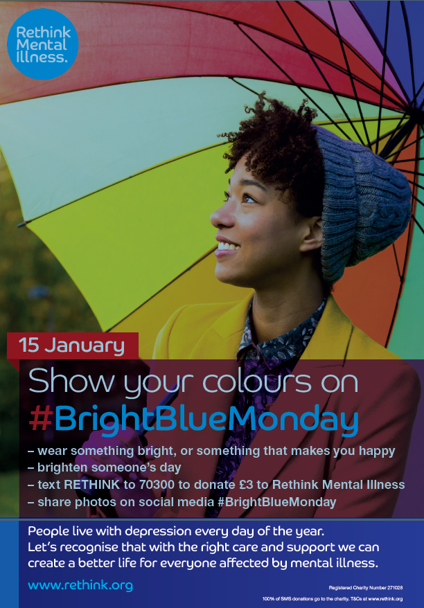Woman smiling under rainbow umbrella. Text reads: 15 January Show your colours on #BrightBlueMonday